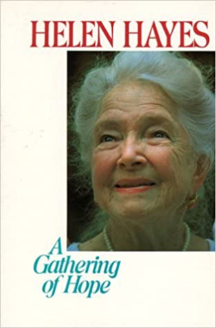A Gathering of Hope by Helen Hayes (1985-03-02)
