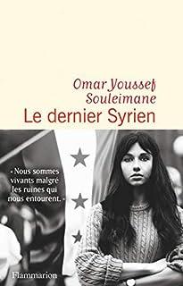 Le dernier Syrien, Souleimane, Omar Youssef