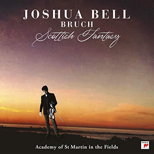 Bruch: Scottish Fantasy (Joshua Bell St Martin In The Fields)