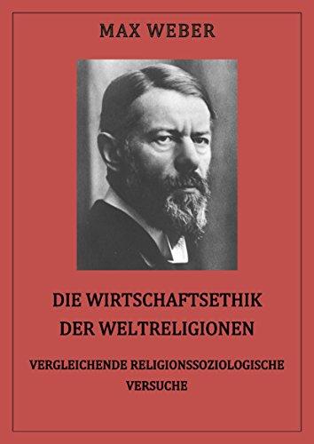 Die Wirtschaftsethik der Weltreligionen: Konfuzianismus und Taoismus II (German Edition)
