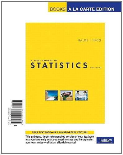 First Course in Statistics, A, Books a la Carte Edition (10th Edition)