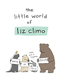 The Little World of Liz Climo by [Climo, Liz]