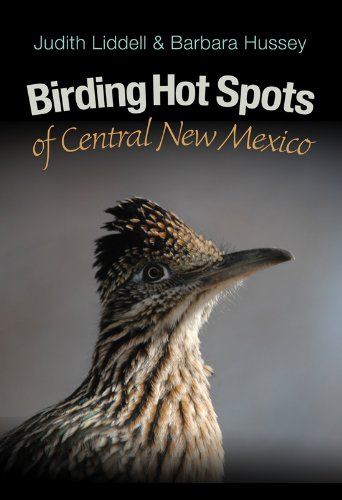Birding Hot Spots of Central New Mexico (W. L. Moody Jr. Natural History Series)