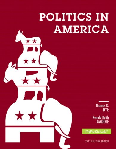 NEW MyPoliSciLab without Pearson eText -- Standalone Access Card -- for Politics in America, 2012 Election Edition (10th