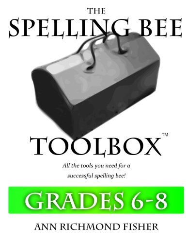 Download The Spelling Bee Toolbox for Grades 6-8: All the Resources You Need for a Successful Spelling Bee pdf
