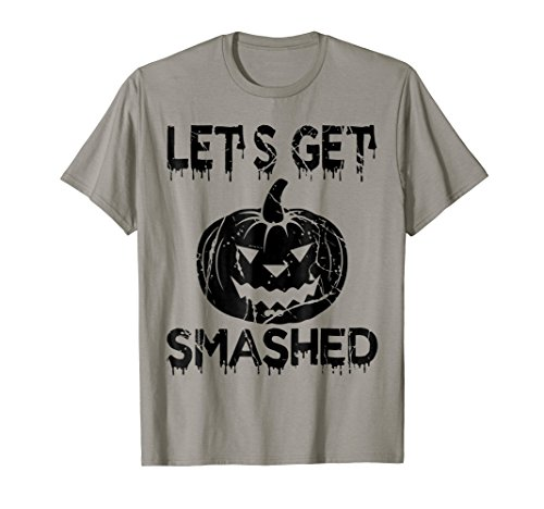 Let's Get Smashed - Scary Halloween T-Shirt Pumpkin Costume