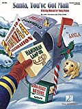 Santa, You've Got Mail (Holiday Musical) Teacher's Manual