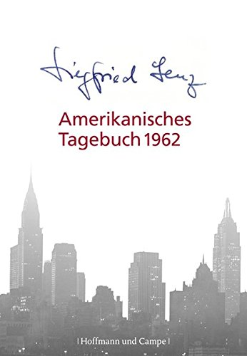 Amerikanisches Tagebuch 1962 (Literatur-Literatur)