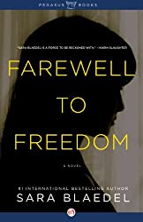Farewell to Freedom: A Novel