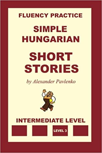 Book Simple Hungarian, Short Stories, Intermediate Level: Volume 6