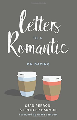 Letters to a Romantic: On Dating (Dating Kids With)