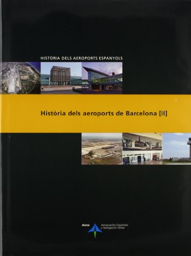 Descargar Libro Història Dels Aeroports De Barcelona: 2 Luis Utrilla