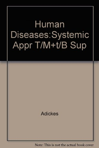 Human Diseases: A Systemic Approach Instructor's Resource Manual With Test Item - Vegas North Outlets