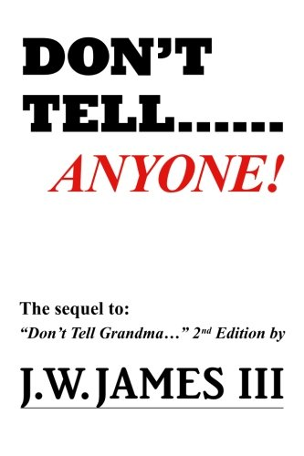Download Don't Tell...Anyone ebook