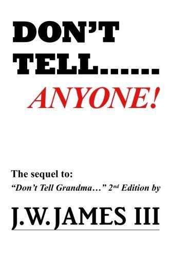 Read Online Don't Tell...Anyone PDF