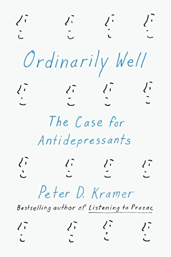 Image of Ordinarily Well: The Case for Antidepressants