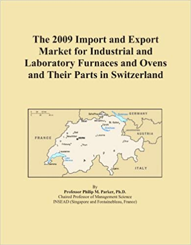 Book The 2009 Import and Export Market for Industrial and Laboratory Furnaces and Ovens and Their Parts in Switzerland