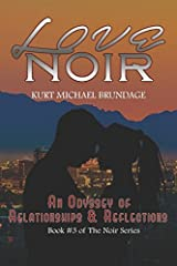 Love Noir: An Odyssey of Relationships and Reflections (The Noir Series) Paperback