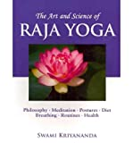 img - for [ The Art and Science of Raja Yoga: Fourteen Steps to Higher Awareness BY Kriyananda, Swami ( Author ) ] { Paperback } 2011 book / textbook / text book