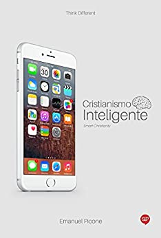 Cristianismo Inteligente (Spanish Edition) by [Picone, Emanuel]
