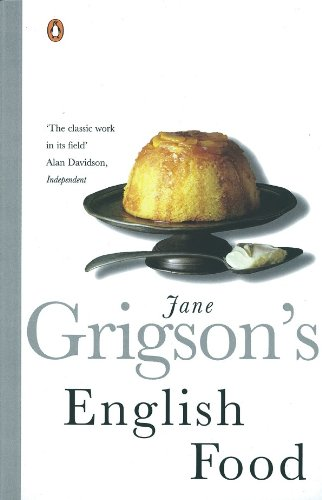 Jane Grigsons English Food by Jane Grigson