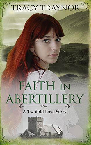 Faith in Abertillery by T N Traynor