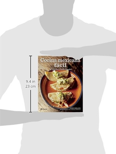 Cocina Mexicana Fácil (Spanish Edition): James Oseland: 9786070721670: Amazon.com: Books
