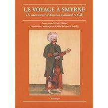 Voyage à Smyrne (Le)