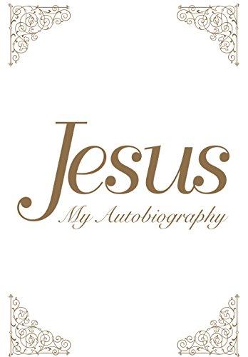 (Jesus: My Autobiography)