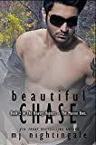 Beautiful Chase (The Bounty Hunters-The Marino Bros Book 2)