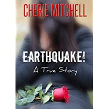 Earthquake!: A True Story