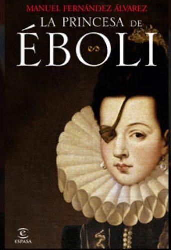 Descargar Libro La Princesa De Éboli Manuel Fernández Álvarez