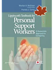 Lippincott's Textbook for Personal Support Workers: A Humanistic Approach to Caregiving