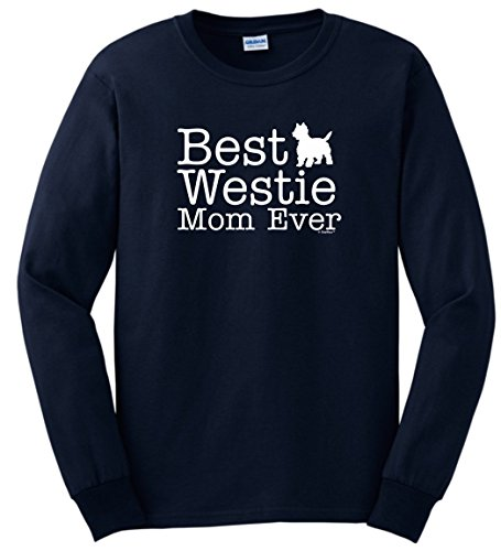 (West Highland Terrier Gifts West Highland Terrier Gifts Best Westie Mom Ever Long Sleeve T-Shirt Medium Navy)
