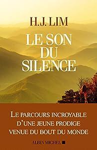 Le son du silence par Hyun-Jung Lim