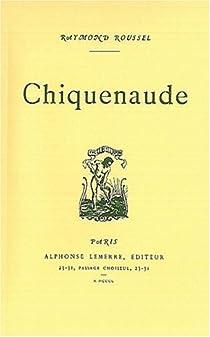 Chiquenaude par Roussel