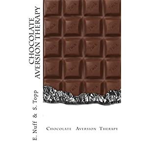 Chocolate Aversion Therapy: A process to put you off chocolate