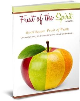 Fruit of the Spirit Lesson 7 - Faithfulness