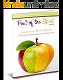 Fruit of Faith (Fruit of the Spirit Series Book 7)