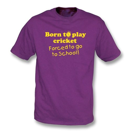 Born to Play Cricket, Forced to go to School Adult's T-shirt, Color Purple