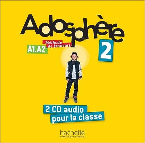 Descarga gratuita Adosphère 2 : Cd Audio Classe PDF