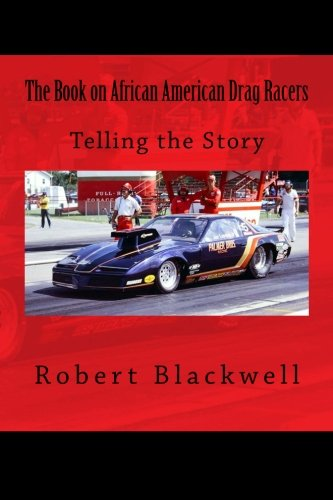 Books : The Book on African American Drag Racers