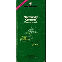Michelin Green Guide: Normandy-Cotentin-Channel Islands