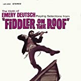 The Gypsy Violin of Emery Deutsch Playing Selections From