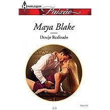 Desejo Realizado (Harlequin Jessica Especial Livro 422)