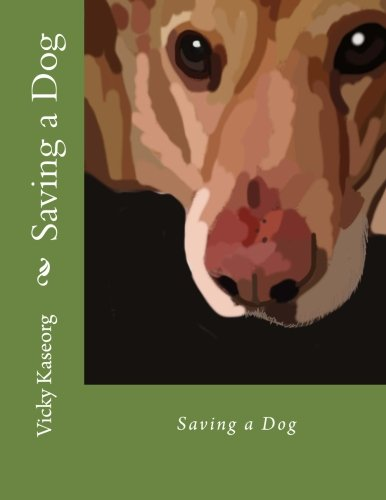 Download Saving a Dog ebook