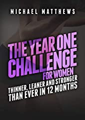 ARE YOU READY TO BUILD THE LEAN, STRONG, AND TONED BODY YOU'VE ALWAYS DESIRED?The Year One Challenge for Women is a workout journal companion to the bestselling book Thinner Leaner Stronger. With the Thinner Leaner Stronger program, you can l...