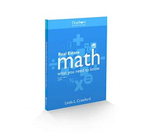 Real Estate Math - What You Need to Know 7th Edition UPDATE