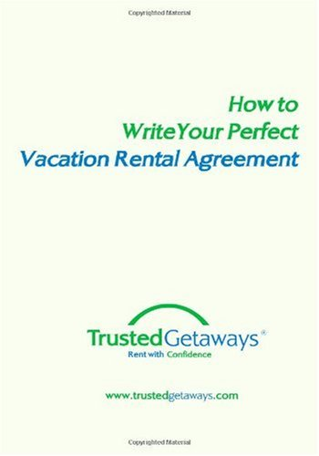 How To Write Your Perfect Vacation Rental Agreement