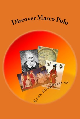 Discover Marco Polo (Ancient Civilizations in Asia) (English Edition)
